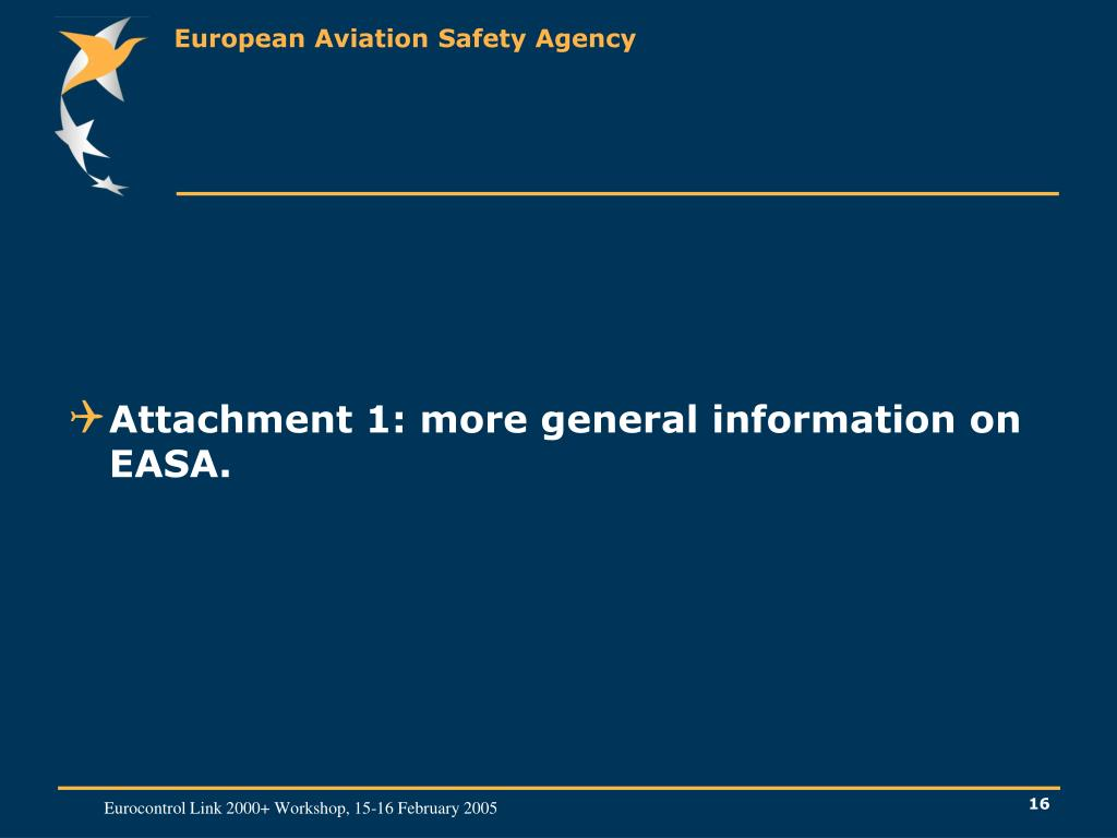 Attachment 1: more general information on EASA.