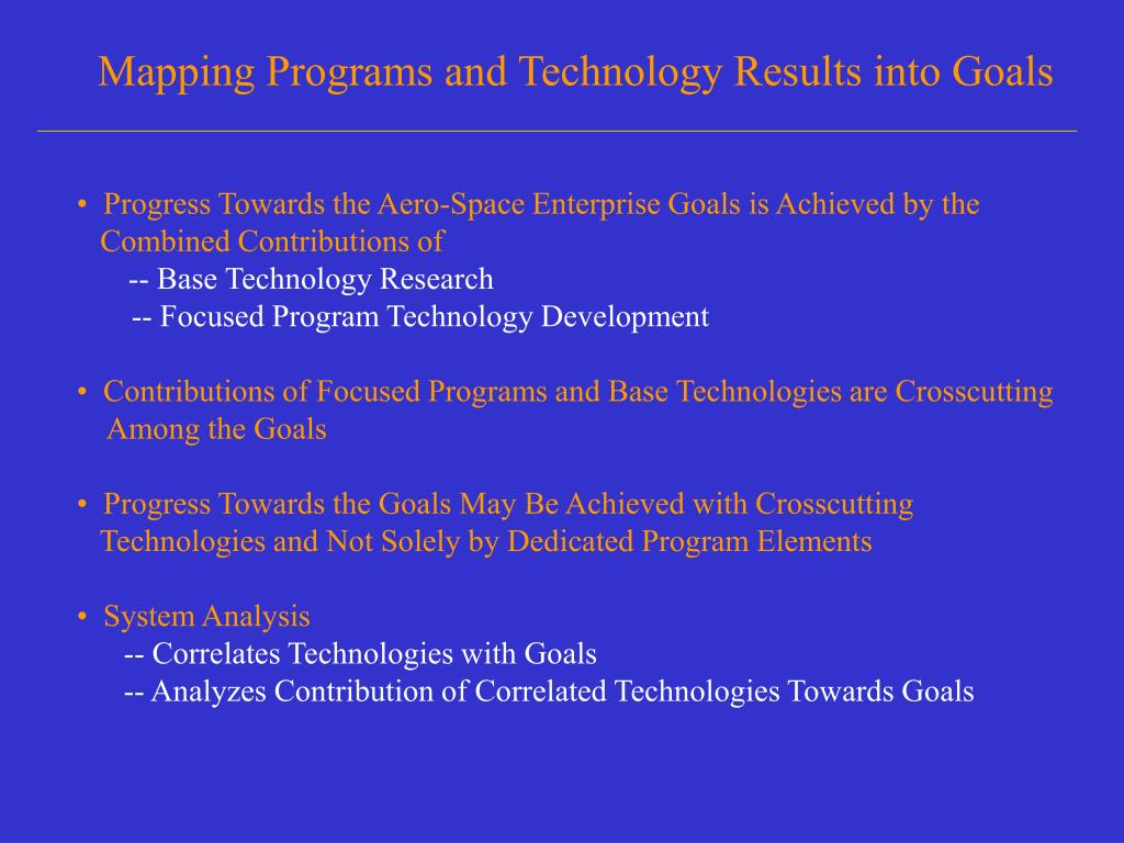 Mapping Programs and Technology Results into Goals