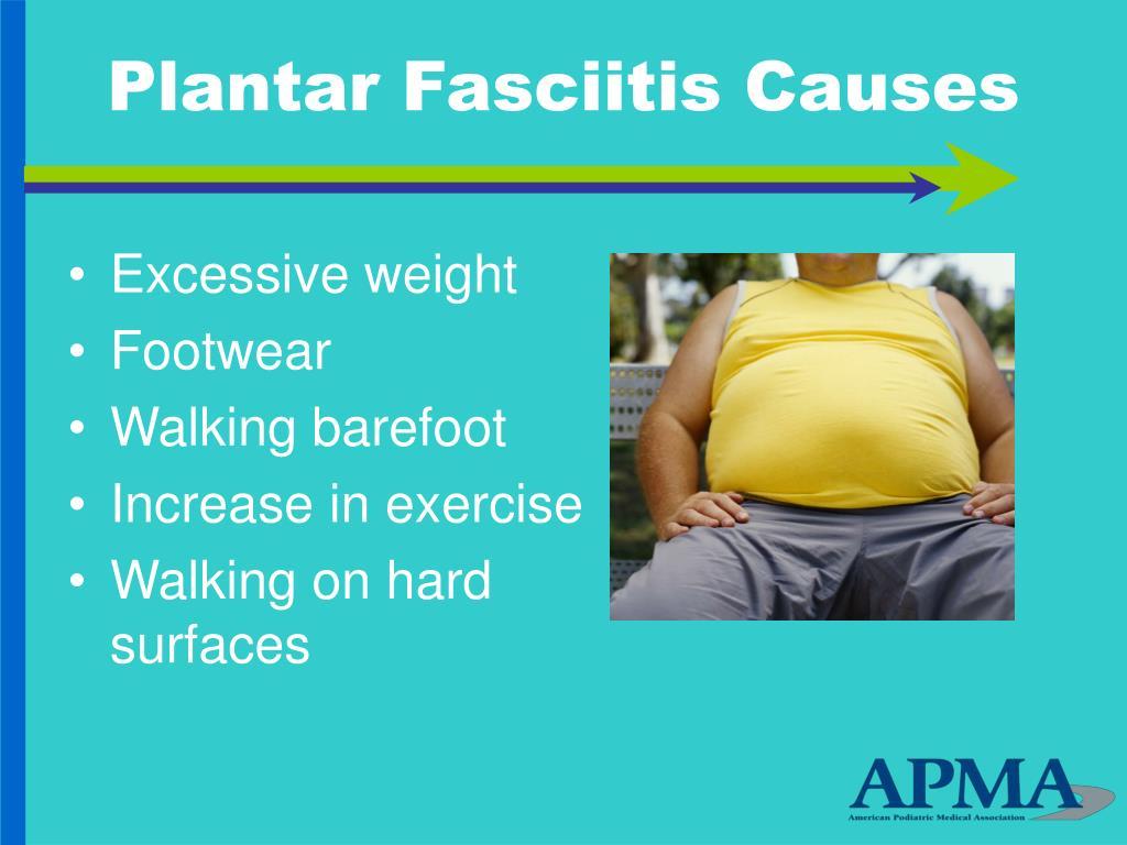 Plantar Fasciitis Causes