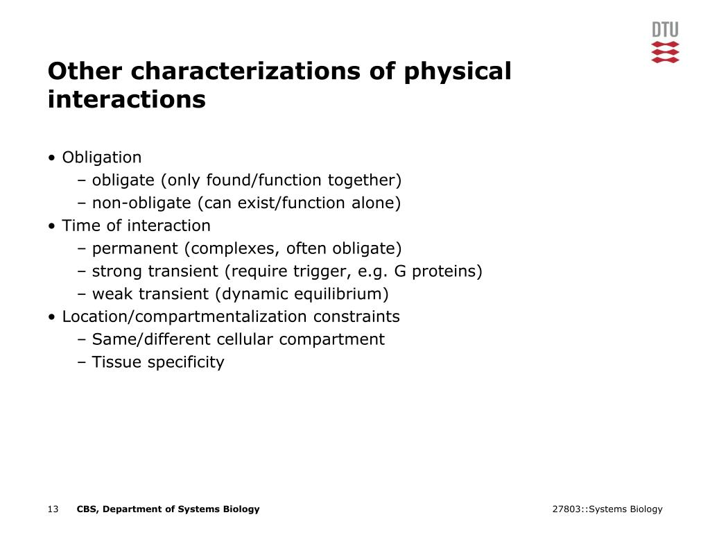 Other characterizations of physical interactions