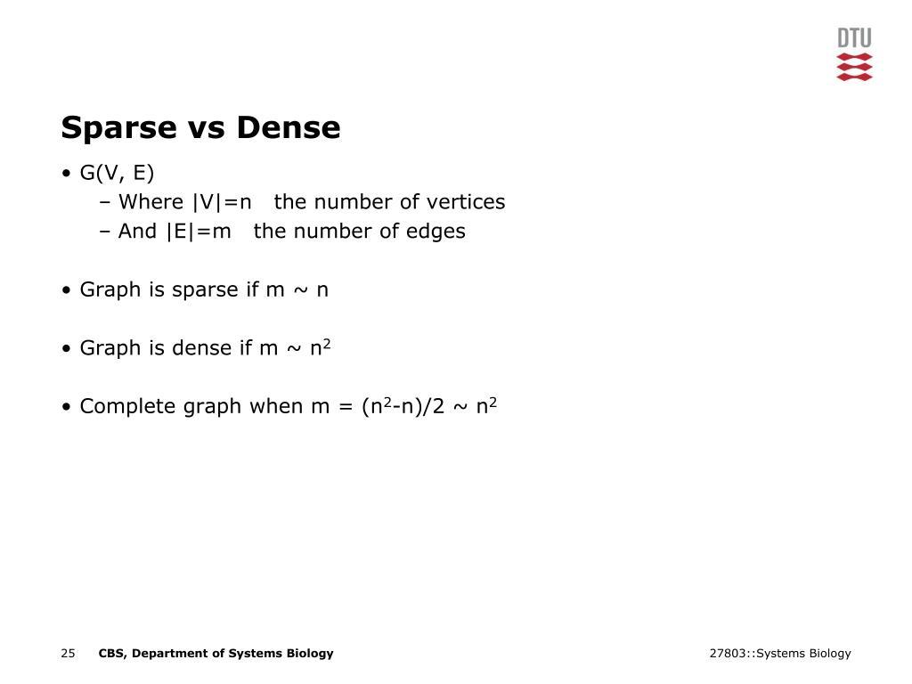 Sparse vs Dense