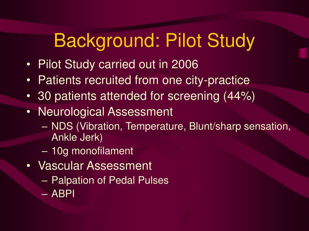 Background: Pilot Study