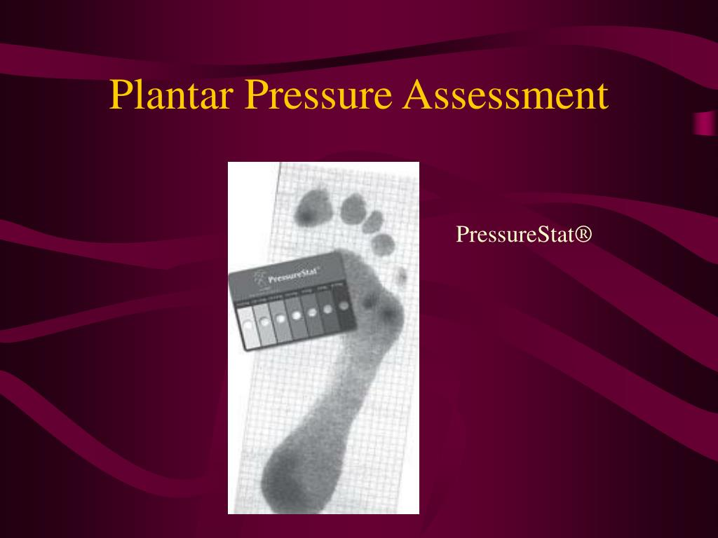 Plantar Pressure Assessment