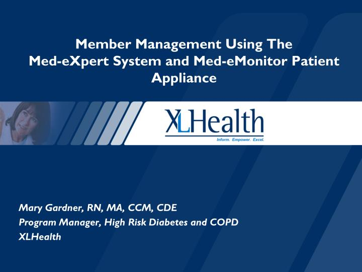 Member management using the med expert system and med emonitor patient appliance