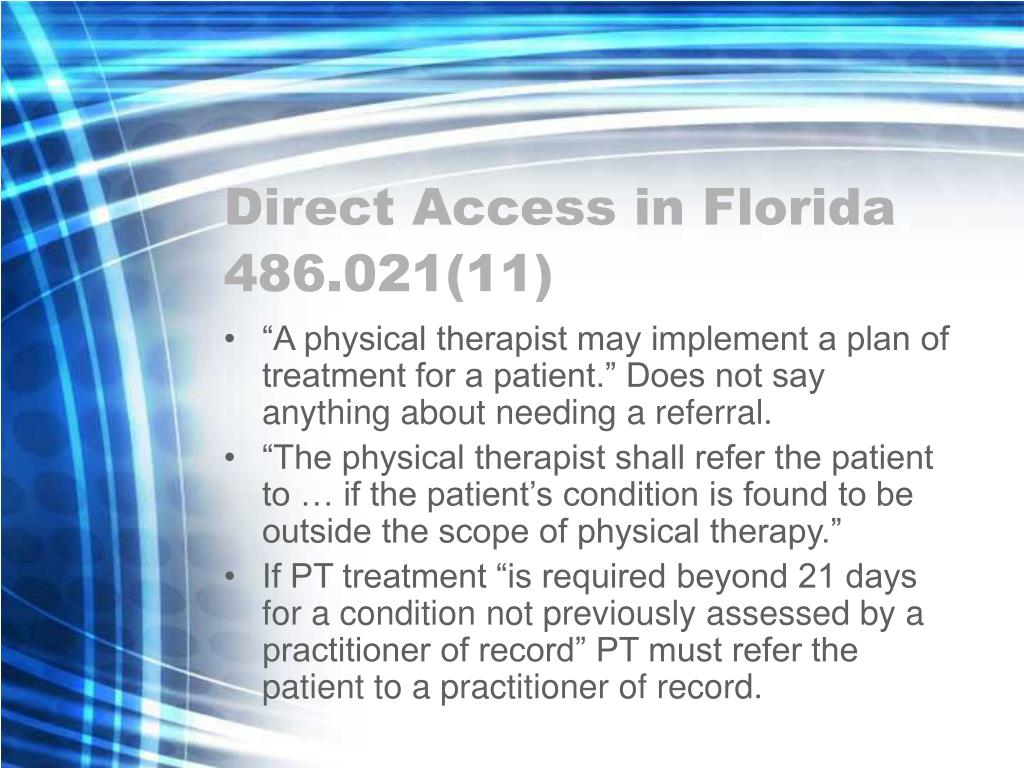 Direct Access in Florida 486.021(11)