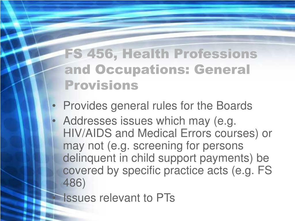 FS 456, Health Professions and Occupations: General Provisions
