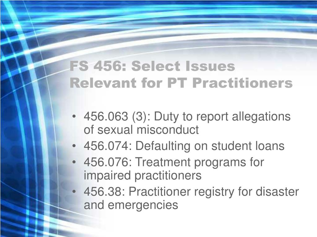 FS 456: Select Issues Relevant for PT Practitioners
