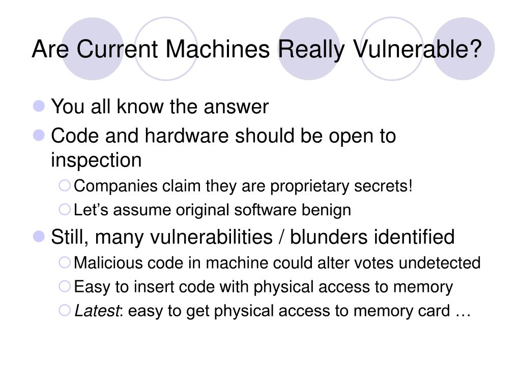 Are Current Machines Really Vulnerable?