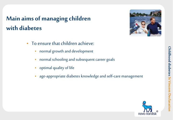 Main aims of managing children with diabetes