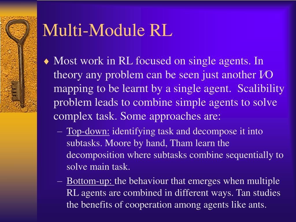 Multi-Module RL