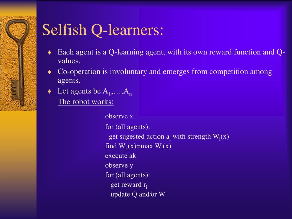 Selfish Q-learners: