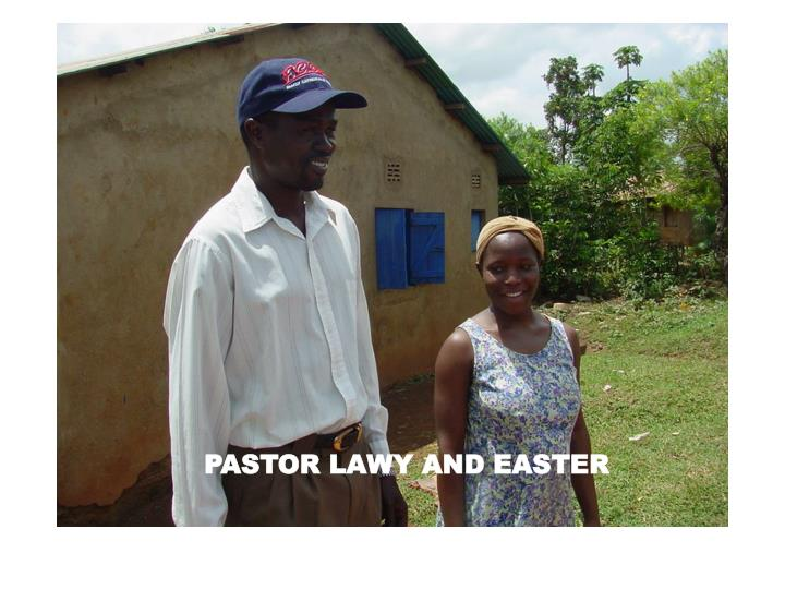 PASTOR LAWY AND EASTER