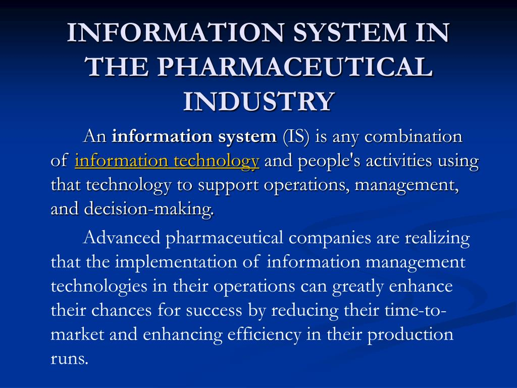 INFORMATION SYSTEM IN THE PHARMACEUTICAL INDUSTRY