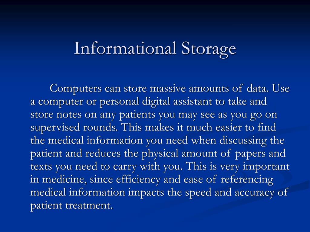 Informational Storage