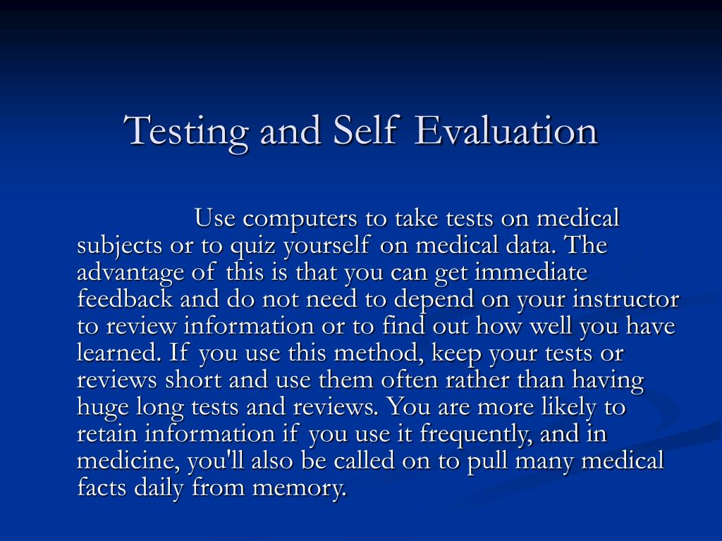Testing and Self Evaluation