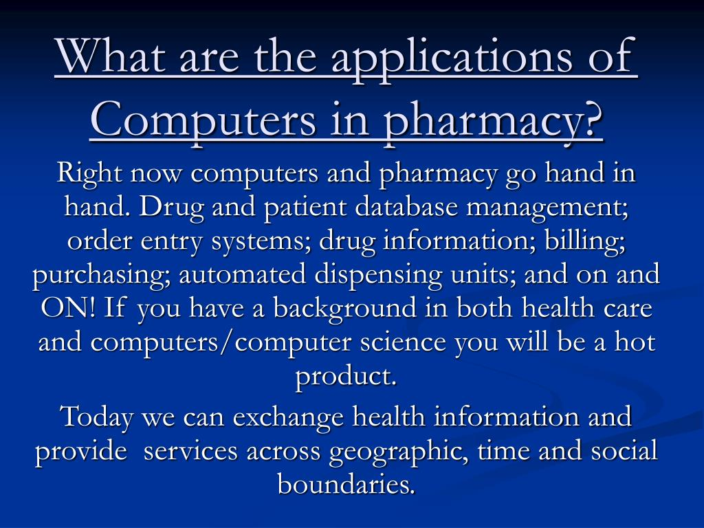 What are the applications of Computers in pharmacy?