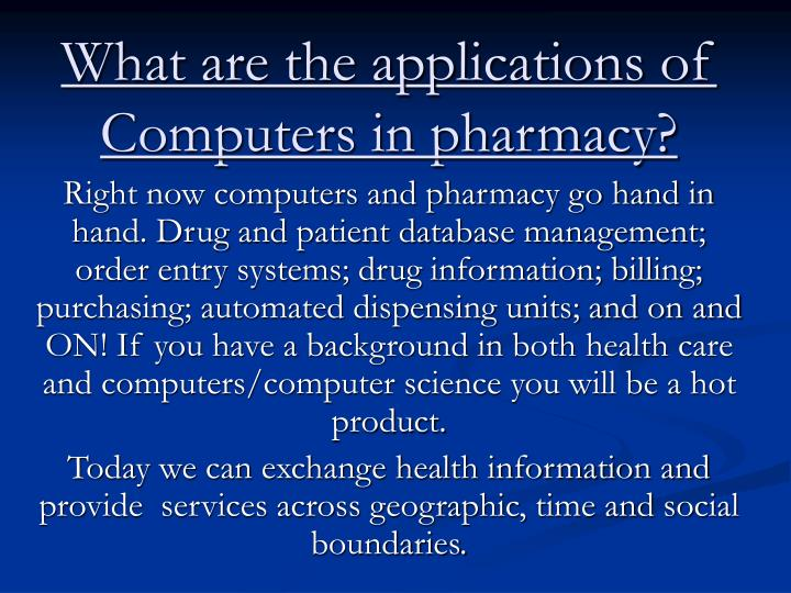 What are the applications of computers in pharmacy