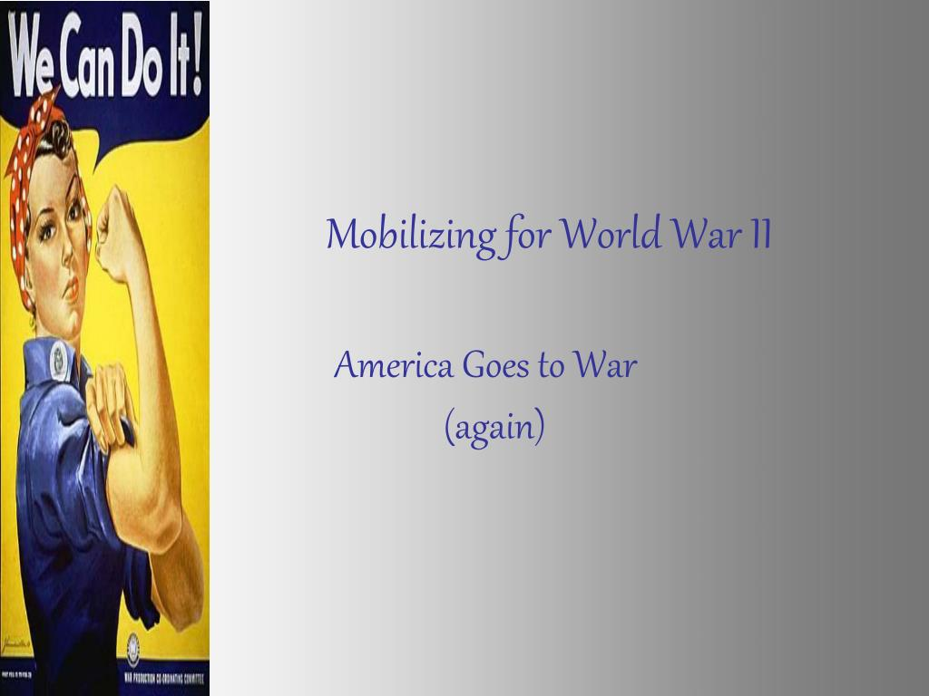 Mobilizing for World War II