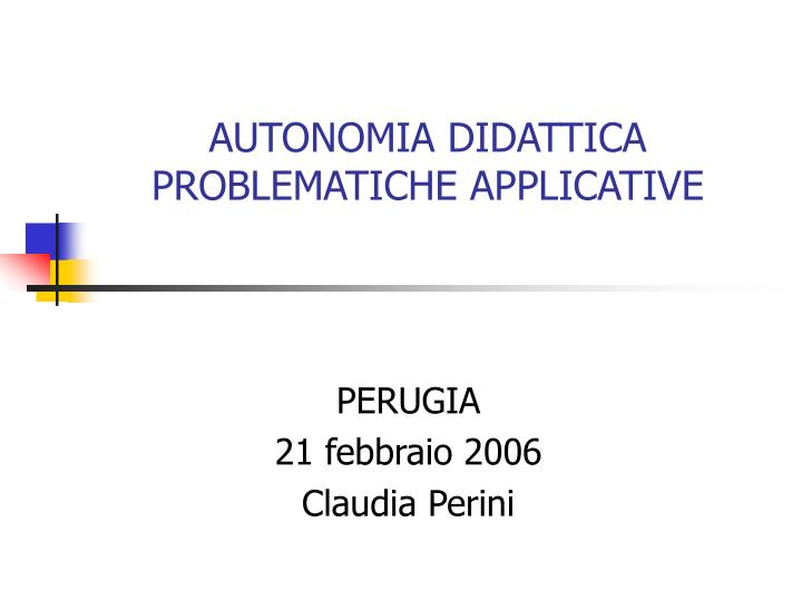 Autonomia didattica problematiche applicative l.jpg
