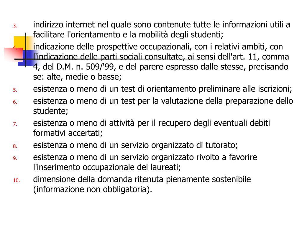 indirizzo internet nel quale sono contenute tutte le informazioni utili a facilitare l'orientamento e la mobilità degli studenti;