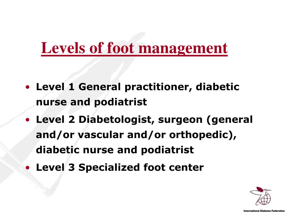 Levels of foot management