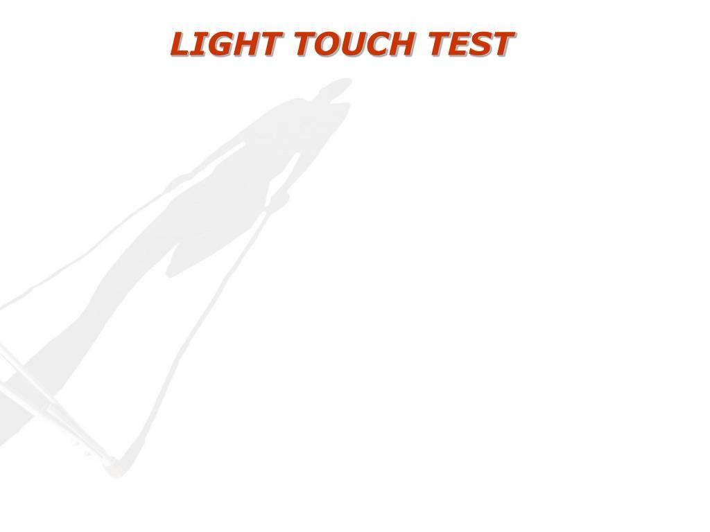 LIGHT TOUCH TEST