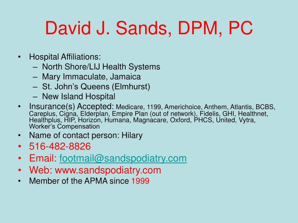 David J. Sands, DPM, PC