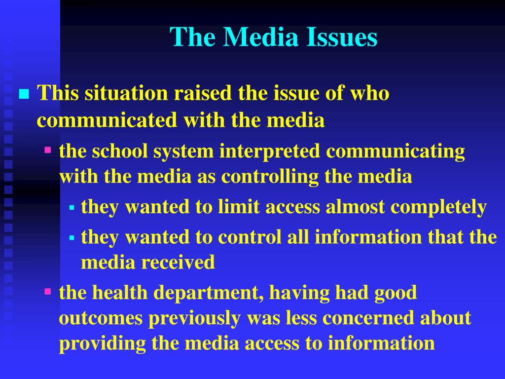 The Media Issues