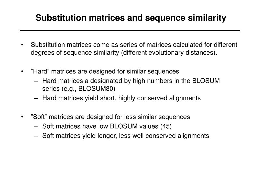 Substitution matrices and sequence similarity