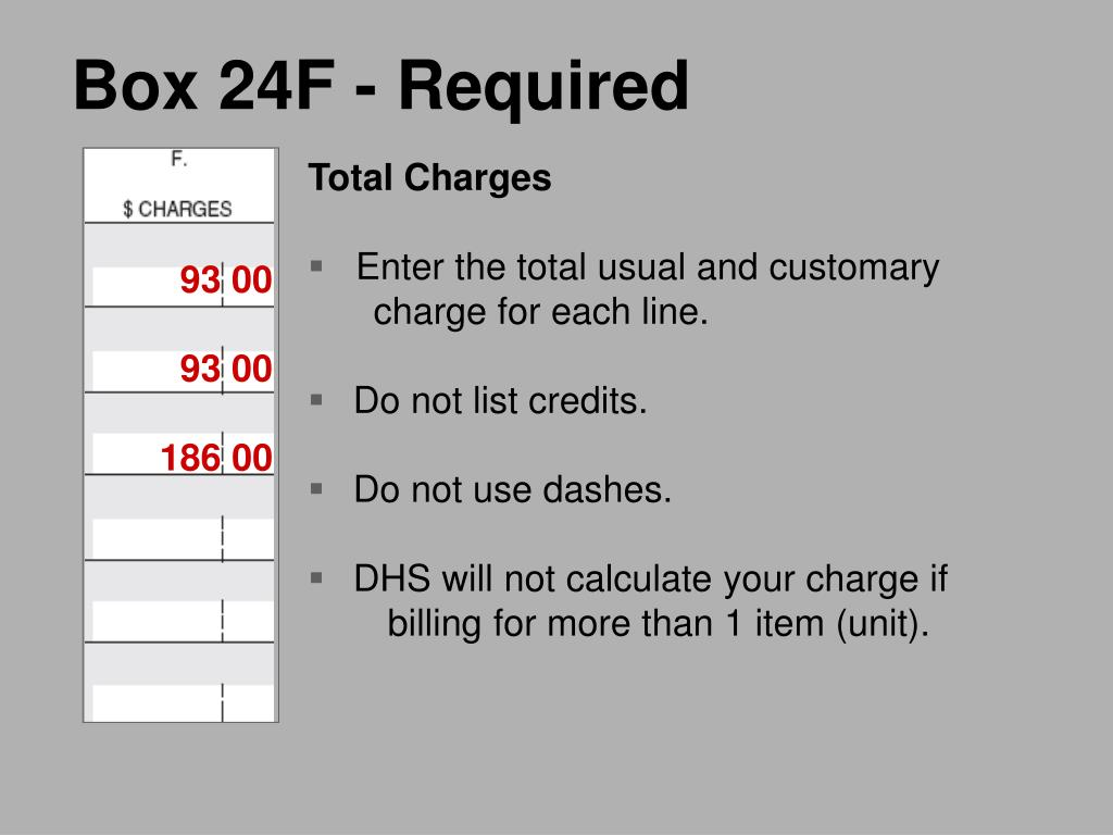 Box 24F - Required