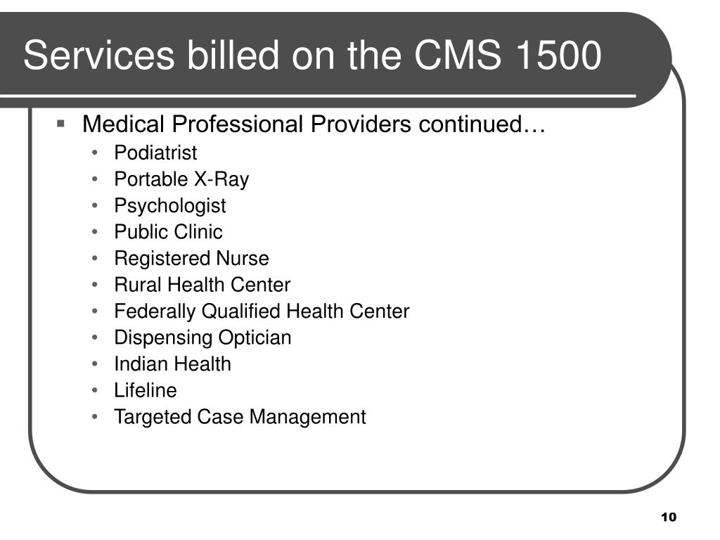 Medical Professional Providers continued…