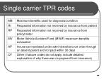 single carrier tpr codes20