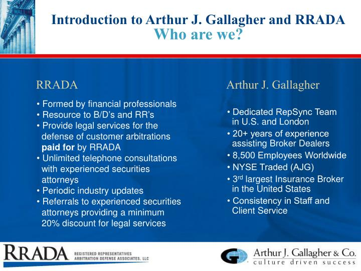 Introduction to Arthur J. Gallagher and RRADA