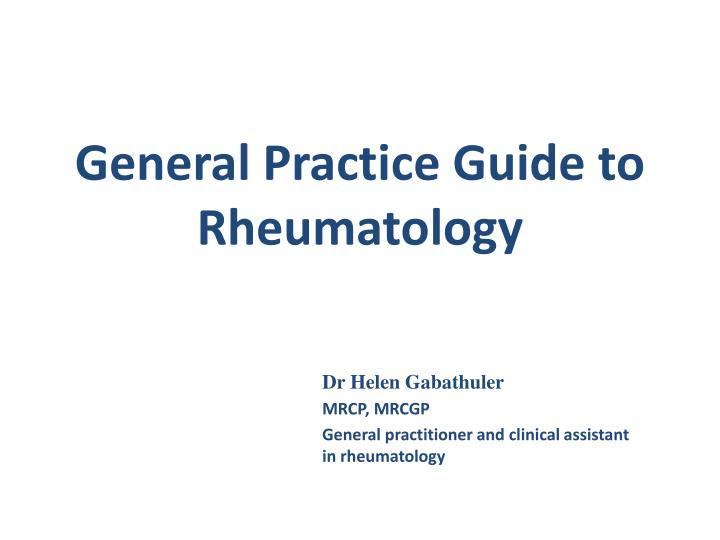 General practice guide to rheumatology