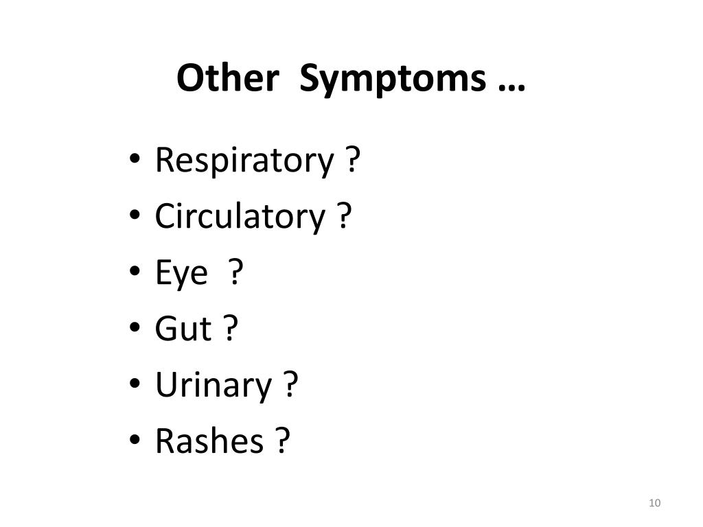 Other  Symptoms …