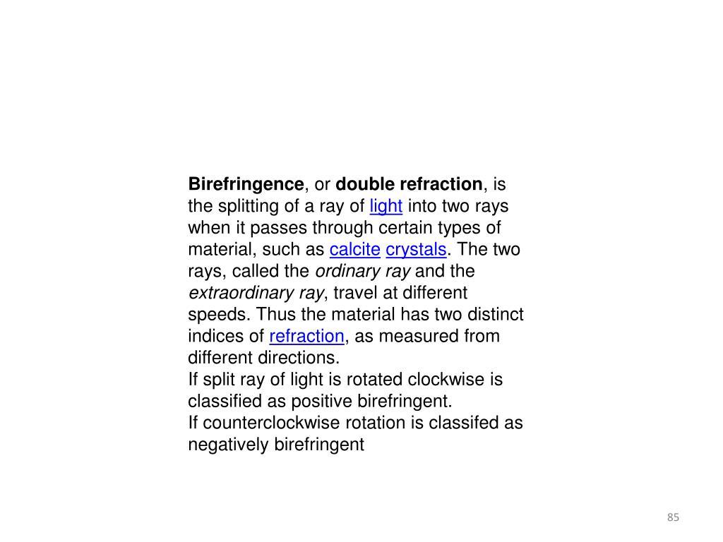 Birefringence