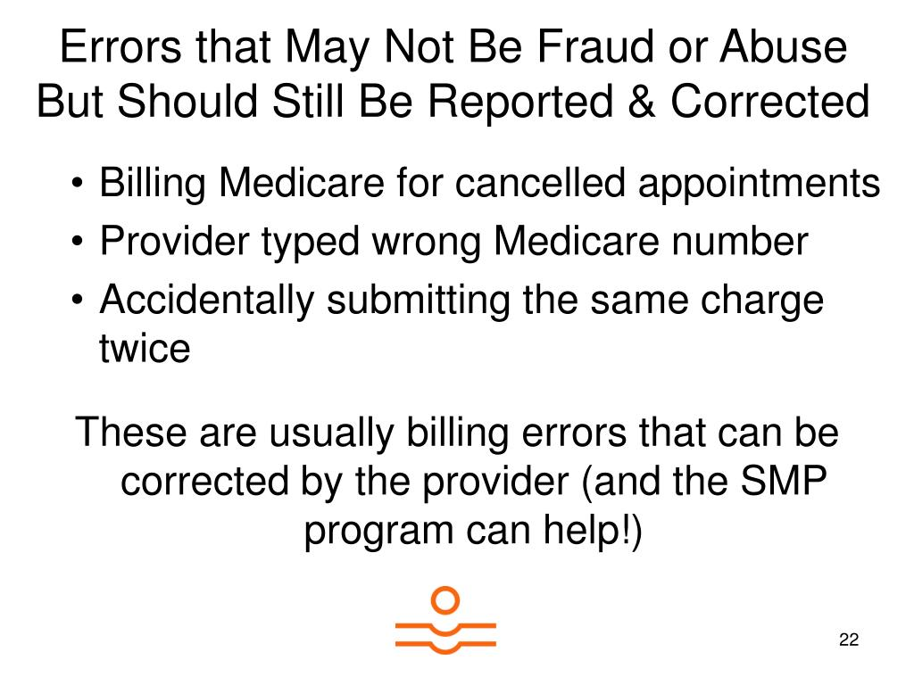 Errors that May Not Be Fraud or Abuse But Should Still Be Reported & Corrected