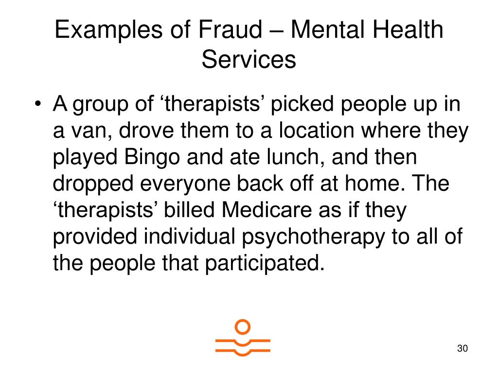 Examples of Fraud – Mental Health Services