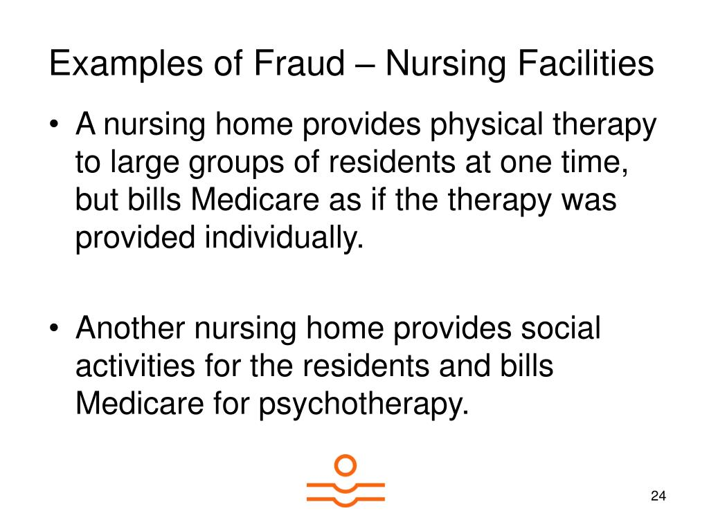 Examples of Fraud – Nursing Facilities