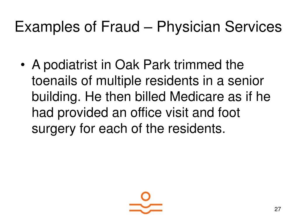 Examples of Fraud – Physician Services