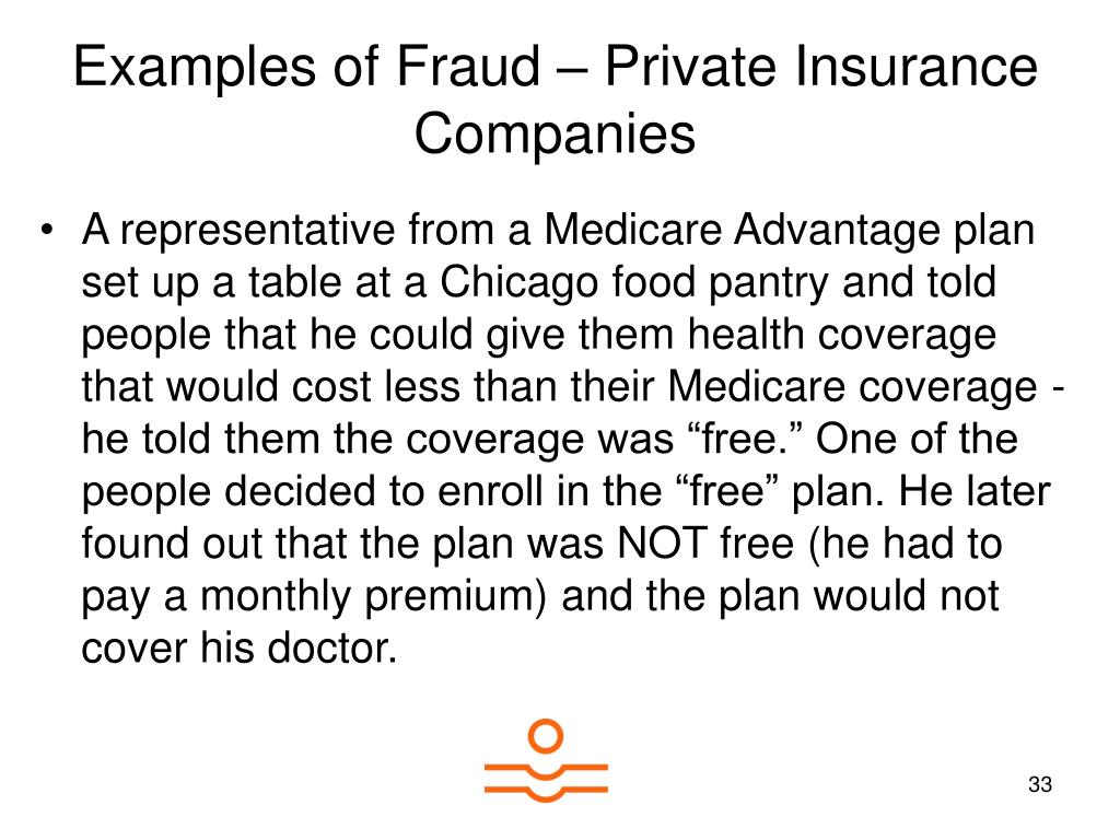 Examples of Fraud – Private Insurance Companies