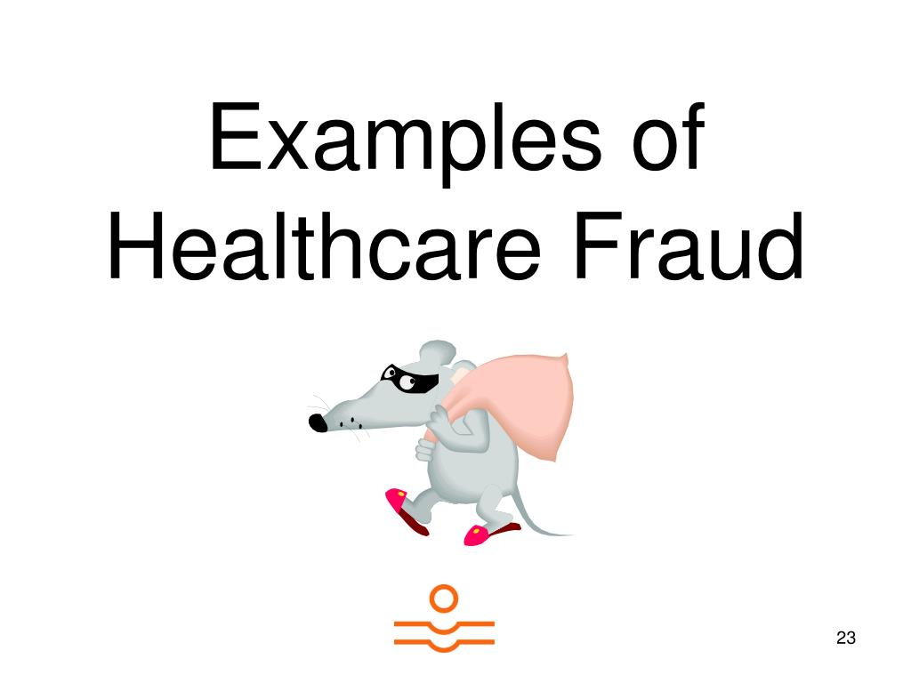 Examples of Healthcare Fraud