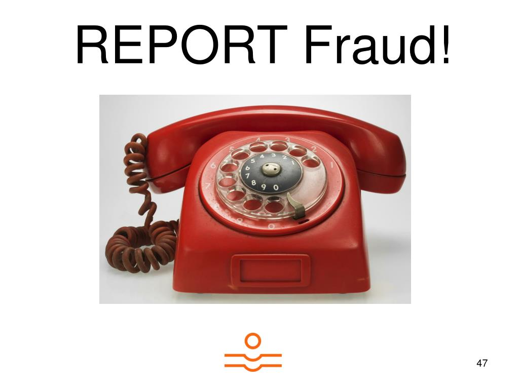 REPORT Fraud!