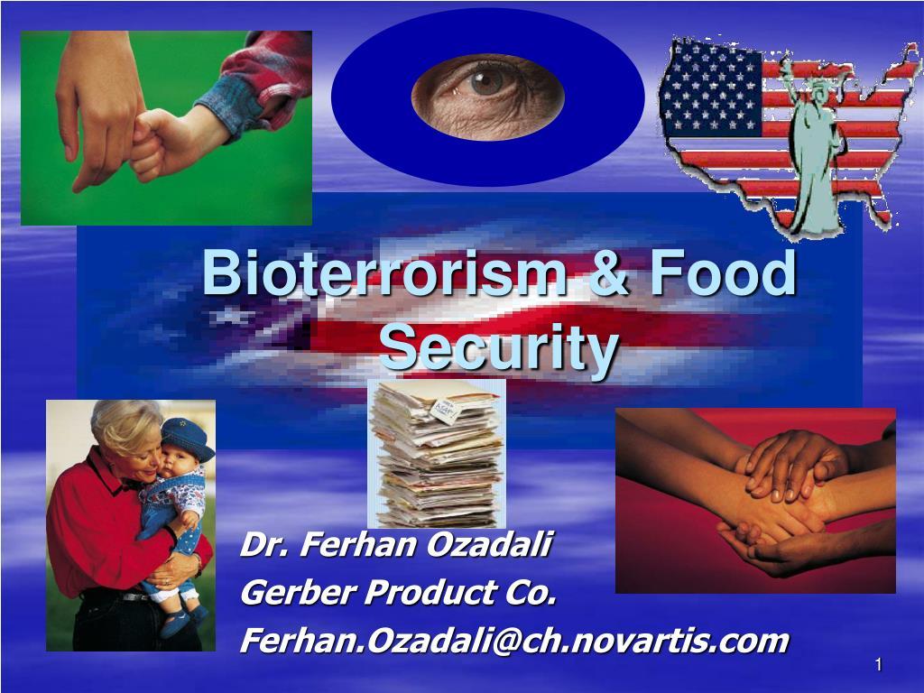 Bioterrorism & Food Security