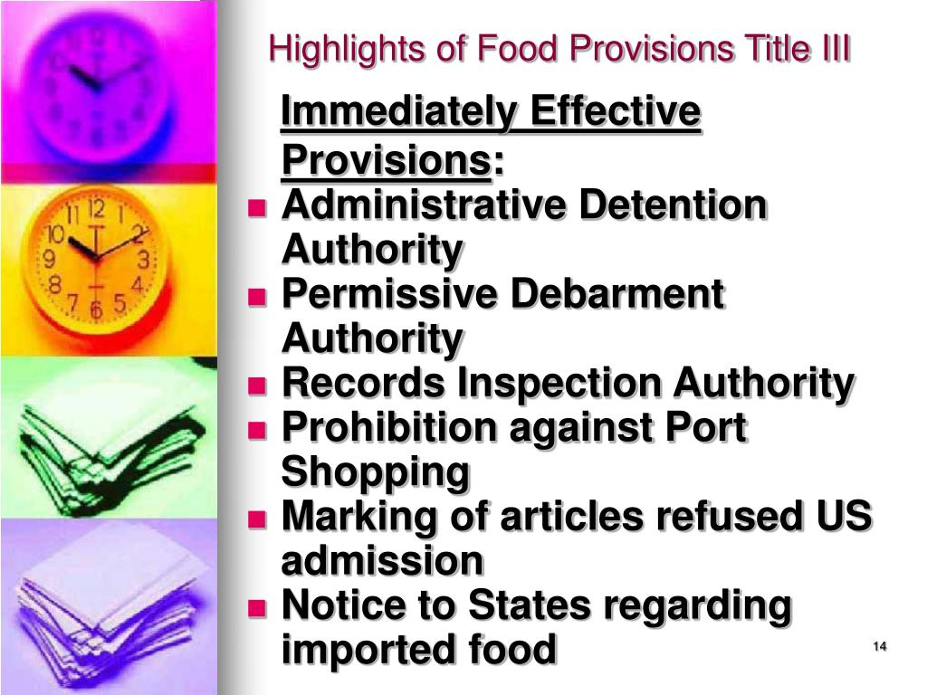 Highlights of Food Provisions Title III