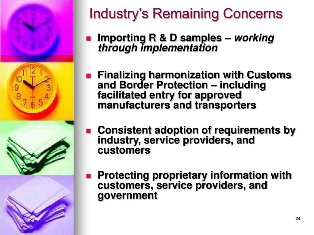 Industry's Remaining Concerns