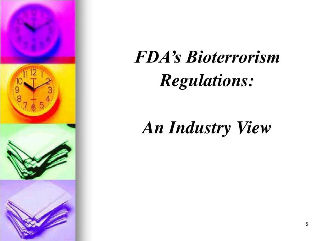 FDA's Bioterrorism Regulations: