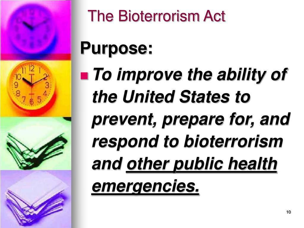The Bioterrorism Act