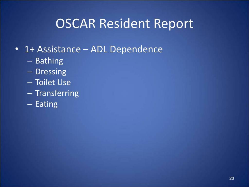 OSCAR Resident Report