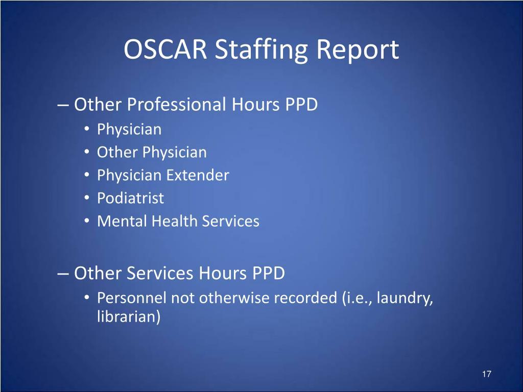OSCAR Staffing Report